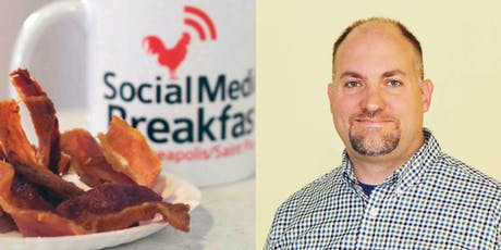 Social Media Breakfast MSP: Coffee is for Closers & Bacon is for Marketing tickets