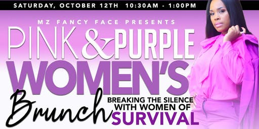 "Pink & Purple Women's Brunch "" Breaking the Silence with women of survival"""
