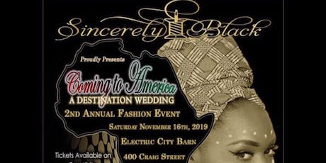 Coming to America: A Destination Wedding tickets