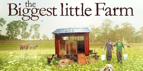 Screening of The Biggest Little Farm tickets