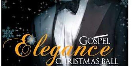 Gospel Elegance Christmas Ball tickets