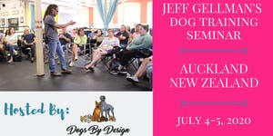 New Zealand - Jeff Gellman's 2 Day Dog Training...