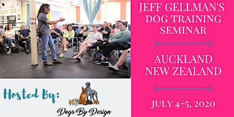 New Zealand - Jeff Gellman's 2 Day Dog Training Seminar  tickets