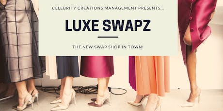 Luxe Swapz: The Pop-up Fashion Swap Shop (@ The Pamper Sessions Christmas Show) tickets