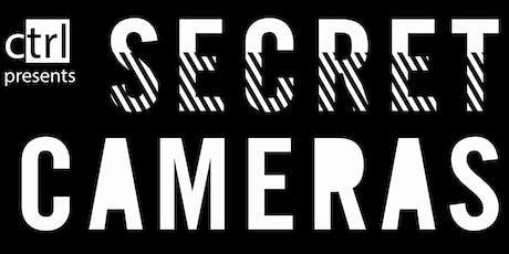 CTRL Presents: Secret Cameras + Guests tickets