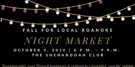 Fall for Local Roanoke Night Market tickets