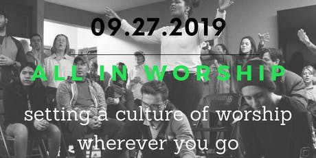 All In Worship tickets