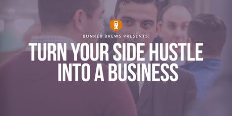 Bunker Brews Detroit: Turn Your Side Hustle into a Business tickets