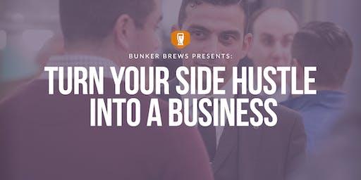 Bunker Brews Detroit: Turn Your Side Hustle into a Business