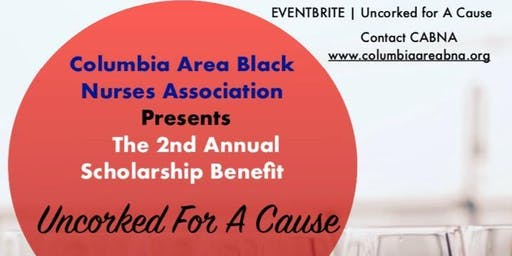 CABNA 2nd Annual Scholarship Benefit: Uncorked for a Cause