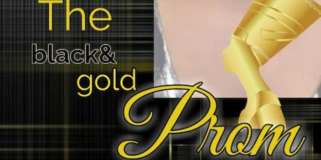 The Black and Gold Prom tickets