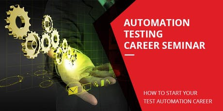 Automation Testing Career Seminar (ATCS) tickets