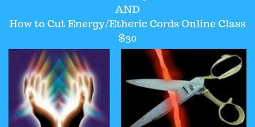 How to Remove Psychic Debris & Cut Energy/Etheric Cords