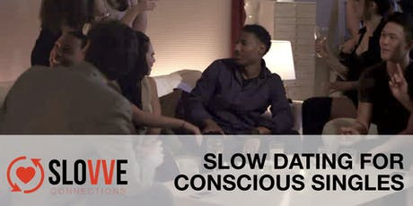 Conscious Slow Dating - LAUNCH tickets