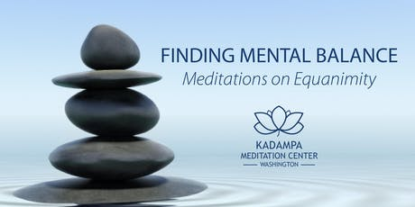 Finding Mental Balance with Equanimity - a Meditation Workshop in Mt Vernon tickets