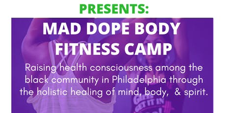 MAD Dope Body Fall Fitness Camp tickets