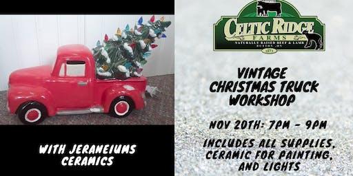 Vintage Christmas Truck Workshop at Celtic Ridge