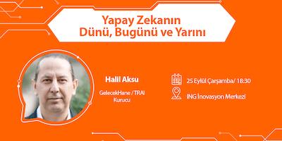 Yapay+Zekan%C4%B1n+D%C3%BCn%C3%BC%2C+Bug%C3%BCn%C3%BC+ve+Yar%C4%B1n%C4%B1+-
