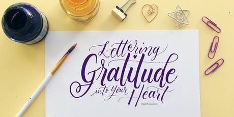 Gratitude Expressive Lettering Workshop tickets