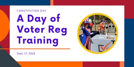 Celebrate Constitution Day! A Day of Voter Registration Training tickets