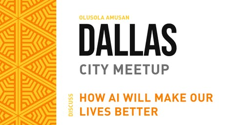Dallas Artificial Intelligence Meetup
