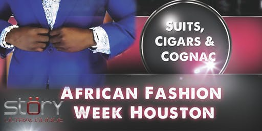 "The Exclusive Gentleman presents ""Suits, Cigars, and Cognacs"""