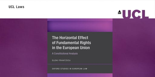 Book Launch: The Horizontal Effect of Fundamental Rights in the EU