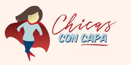 Chicas con Capa - Evento Lanzamiento entradas