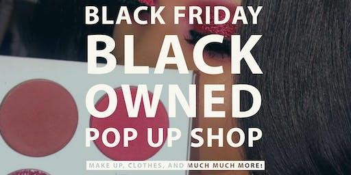 Black Friday Black Owned Pop Up Shop