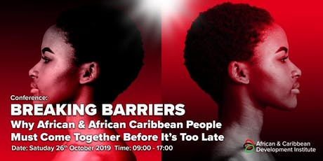 Breaking Barriers - Why Africans and African Caribbeans Must Come Together tickets