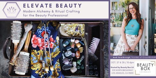 ELEVATE BEAUTY: modern alchemy & ritual crafting with CrownWorks®