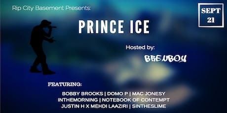 Rip City Basement Presents: Prince ICE tickets