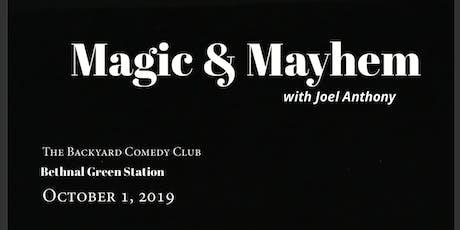 Magic & Mayhem tickets
