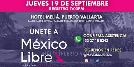 Asamblea Fundacional México Libre en Puerto Vallarta - Distrito 5 boletos