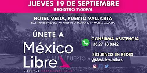 Asamblea Fundacional México Libre en Puerto Vallarta - Distrito 5