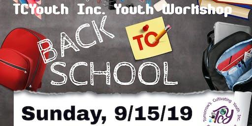 "TCYouth ""BACK-2-SCHOOL - BASIC SKILLS WORKSHOP"""