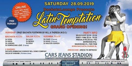 Latin Temptation Grand Opening!