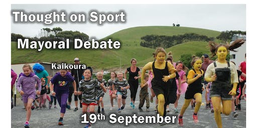 Kaikoura Thought on Sport Mayoral Debate