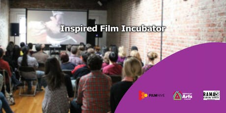 Inspired Film Incubator - Workshop 1 tickets