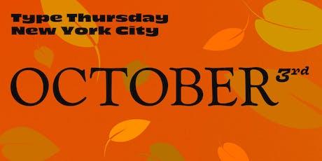 TypeThursdayNYC October tickets