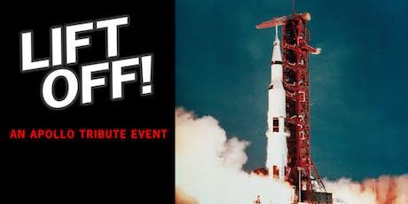 """LIFT OFF! An Apollo Tribute Event """"When We Were  Apollo"""" Screening"""" tickets"""