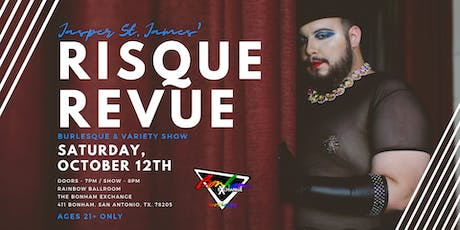 Jasper St. James' Risque Revue tickets