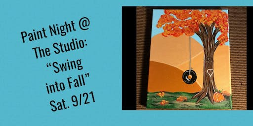 "Paint Night @ The Studio:  ""Swing into Fall"" - 11x14 Take Home Canvas Art"
