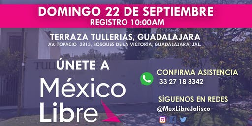 Asamblea Fundacional México Libre en Guadalajara - Distrito 14