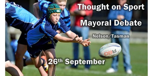Nelson/Tasman Thought on Sport Mayoral Debate