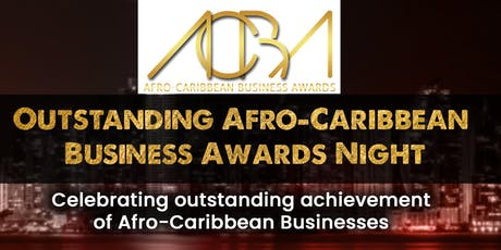 ACBAwards ( Afro-Caribbean Businesses Awards) of outstanding excellence tickets