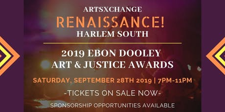 RENAISSANCE! Harlem South and the 2019 Ebon Dooley Art & Justice Awards tickets