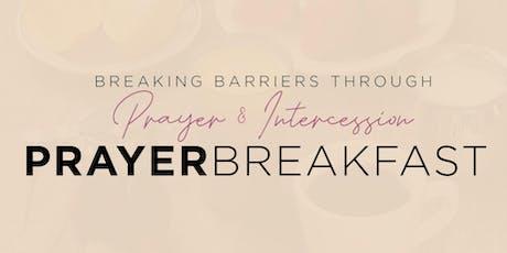 Breaking Barriers through Prayer and Intercession: Prayer Breakfast tickets