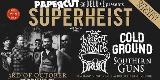 SUPERHEIST at PaperCut Deluxe Bar