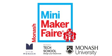 Monash Mini Maker Faire - Attendee Registration tickets